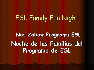 ESL Family Fun Night