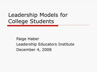 Leadership Models for College Students