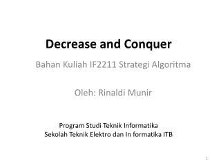 Decrease and Conquer