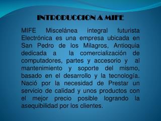 INTRODUCCION A  MIFE