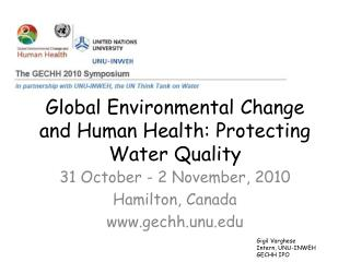 Global Environmental Change and Human Health: Protecting Water Quality