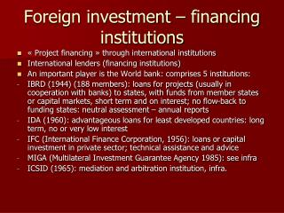 Foreign investment – financing institutions