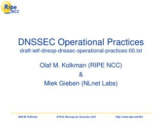 DNSSEC Operational Practices draft-ietf-dnsop-dnssec-operational-practices-00.txt