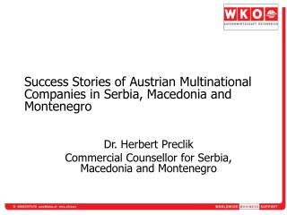 Success Stories of Austrian Multinational Companies in Serbia, Macedonia and Montenegro