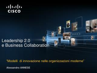 """""""Modelli  di innovazione nelle organizzazioni moderne"""" Alessandro ANNESE"""