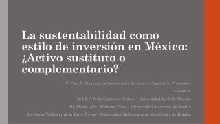 La sustentabilidad como estilo de inversión en México: ¿Activo sustituto o complementario?
