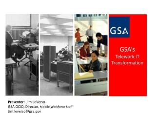 GSA�s  Telework  IT Transformation