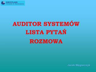AUDITOR SYSTEMÓW LISTA PYTAŃ ROZMOWA
