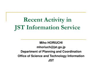 Recent Activity in JST Information Service