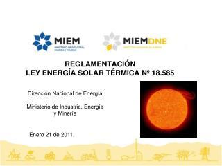 REGLAMENTACI�N  LEY ENERG�A SOLAR T�RMICA N� 18.585