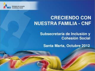 CRECIENDO CON NUESTRA FAMILIA - CNF