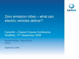 Zero emission cities – what can electric vehicles deliver?