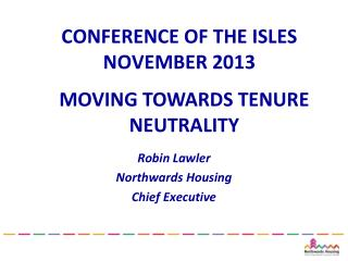CONFERENCE OF THE ISLES NOVEMBER 2013