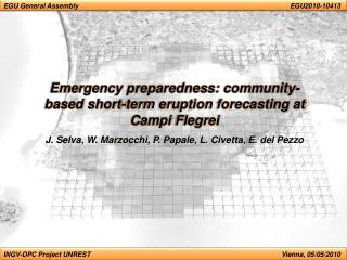 Emergency preparedness: community-based short-term eruption forecasting at  Campi Flegrei