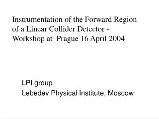 LPI group Lebedev Physical Institute, Moscow