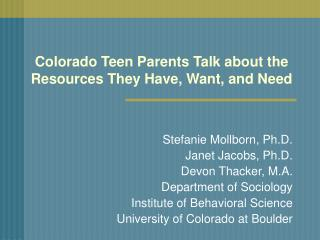 Colorado Teen Parents Talk about the Resources They Have, Want, and Need