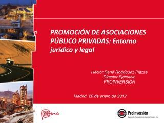 PROMOCIÓN DE ASOCIACIONES PÚBLICO PRIVADAS: Entorno jurídico y legal