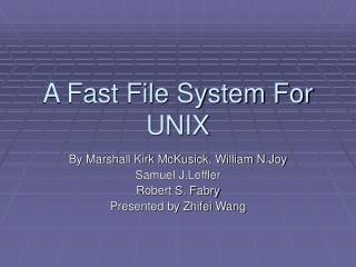A Fast File System For UNIX