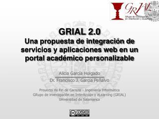 Alicia García Holgado Dr. Francisco J. García  Peñalvo