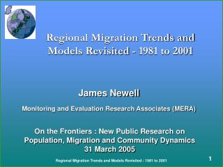 Regional Migration Trends and Models Revisited - 1981 to 2001