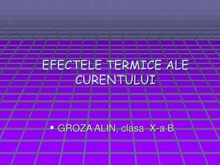 EFECTELE TERMICE ALE CURENTULUI