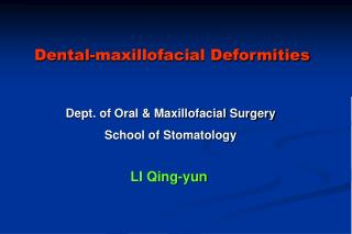 Dental-maxillofacial Deformities
