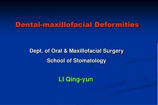 Dental-maxillofacial Deformities