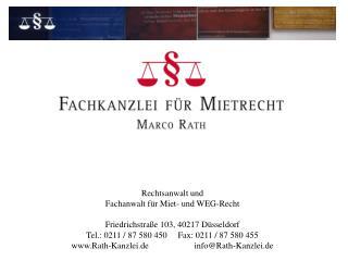 Rechtsanwalt und Fachanwalt für Miet- und WEG-Recht Friedrichstraße 103, 40217 Düsseldorf