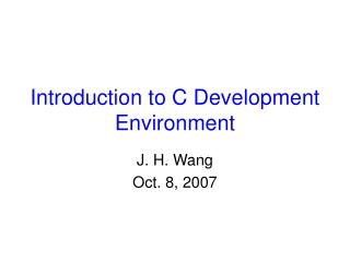 Introduction to C Development Environment