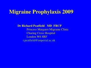 Migraine Prophylaxis 2009