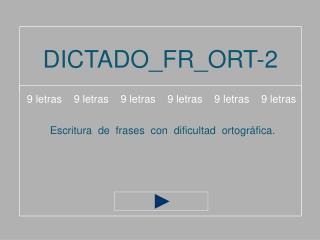 DICTADO_FR_ORT-2
