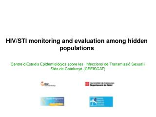 HIV/STI monitoring and evaluation among hidden populations