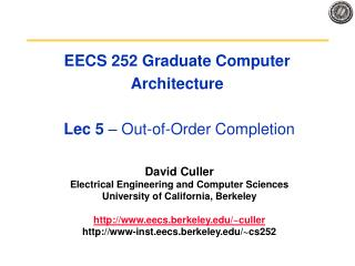 EECS 252 Graduate Computer Architecture   Lec 5   Out-of-Order Completion