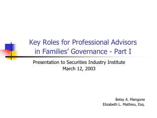 Key Roles for Professional Advisors  in Families' Governance - Part I