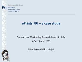 ePrints.FRI � a case study