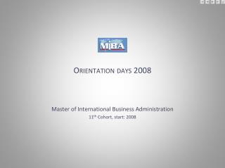 Orientation days 2008