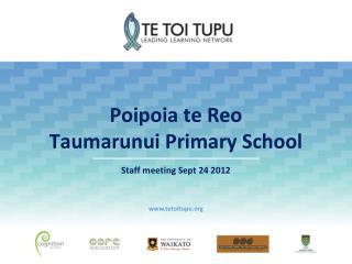 Poipoia te Reo Taumarunui Primary School