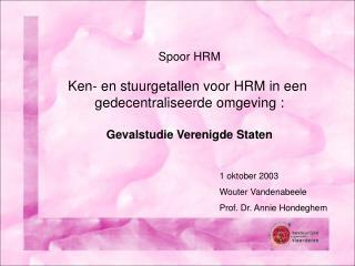 Spoor HRM Ken- en stuurgetallen voor HRM in een  gedecentraliseerde omgeving :