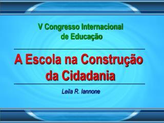 A Escola na Constru  o  da Cidadania