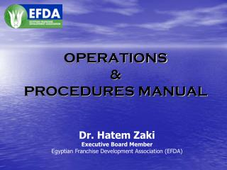 OPERATIONS &  PROCEDURES MANUAL