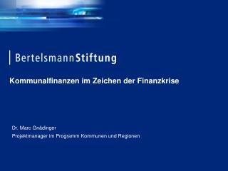 Kommunalfinanzen im Zeichen der Finanzkrise