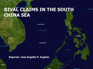 RIVAL CLAIMS IN THE SOUTH CHINA SEA