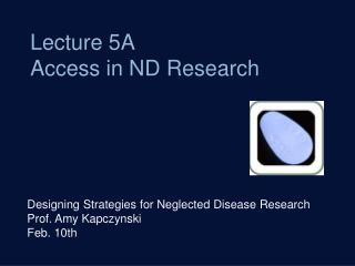 Lecture 5A Access in ND Research