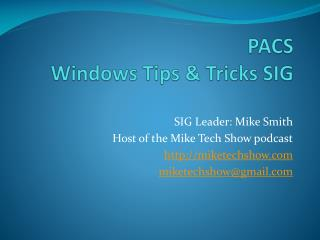 PACS Windows Tips & Tricks SIG
