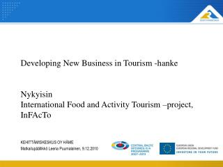 Developing New Business in Tourism -hanke Nykyisin