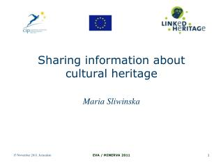 Sharing information about cultural heritage
