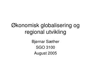 Økonomisk globalisering og regional utvikling