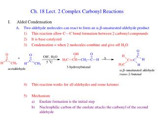 Ch. 18 Lect. 2 Complex Carbonyl Reactions