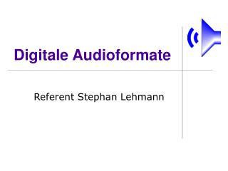 Digitale Audioformate