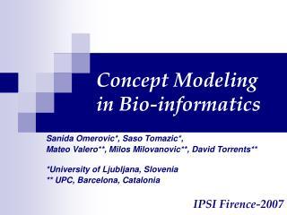 Concept Modeling  in Bio-informatics